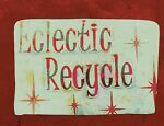 Eclectic Recycle