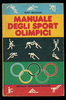 MELEGARI VEZIO MANUALE DEGLI SPORT OLIMPICI MONDADORI 1976 I° EDIZ. OLIMPIADI