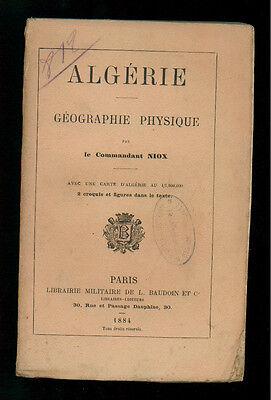 NIOX ALGERIE GEOGRAPHIE PHYSIQUE BAUDOIN 1884