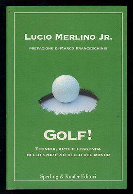 MERLINO LUCIO JR. GOLF! SPERLING & KUPFER 2005 I° EDIZ. SPORT