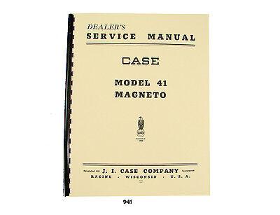 Case Magneto Model 41 Dealer Service Manual For D S Va Series Tractors 941