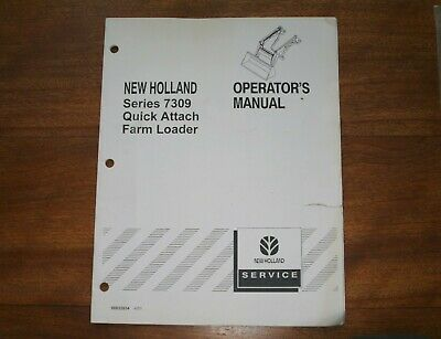 New Holland Series 7309 Quick Attach Farm Loader Attachment Operators Manual