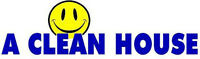 A CLEAN HOUSE CLEANING SERVICE what every women wants NB AND ARE
