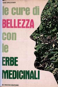 LE-CURE-DI-BELLEZZA-con-le-erbe-MEDICINALI-bruckner-de-vecchi