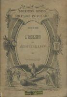 De Zerbi - L'equilibrio Nel Mediterraneo - Biblioteca Minima Militare Popolare -  - ebay.it