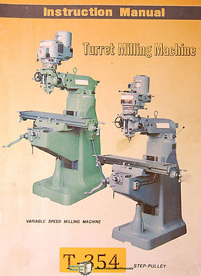 Turret Machinery Aml-618 Milling Machine Instructions And Parts Manual