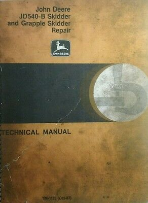 John Deere Jd540-b 540 B Skidder Overhaul Repair Service Parts Manual Logging