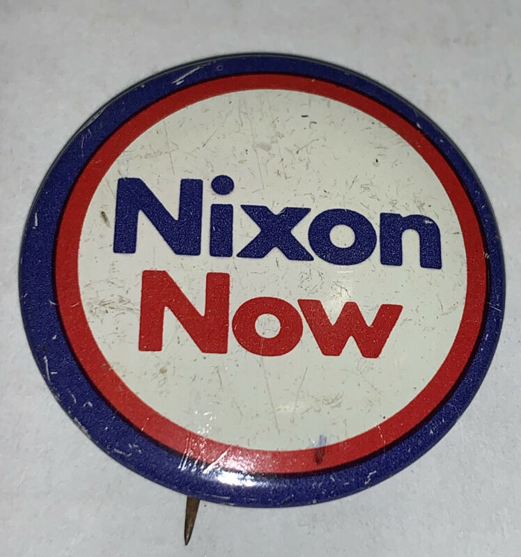 Vintage Nixon Now Presidential Campaign Pin 1972 Red White & Blue