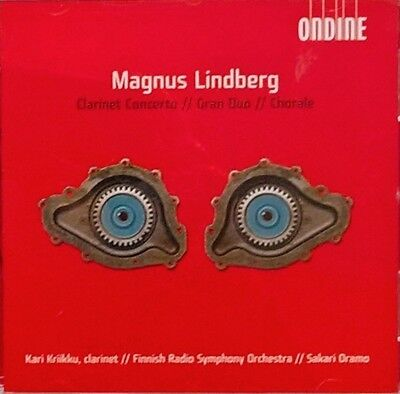 Magnus Lindberg - : Clarinet Concerto; Gran Duo; Chorale (2005) RARE