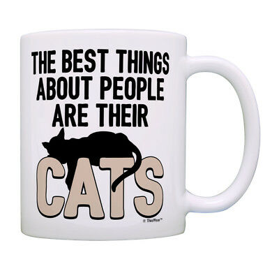 Cat Lover Gifts The Best Thing About People Are Their Cats Coffee Mug Tea (Best Coffee Mug Thing Coffee Mugs)