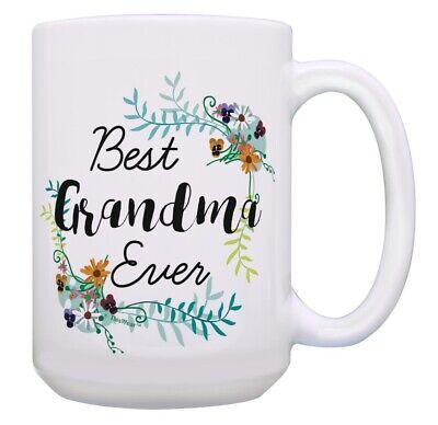 Grandma Presents Best Grandma Ever Gifts for Grandma 15oz Coffee Mug ()