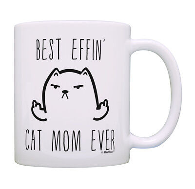 Cat Gifts for Women Best Effin Cat Mom Rude Cat Lover Gifts Coffee Mug Tea