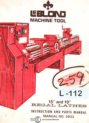 Leblond 15 And 19 Regal Lathes 3933 Operation Wiring And Parts Manual