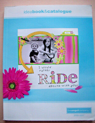 Angel Company stamping catalog and idea book 2006-2007 (Catalog Party Ideas)