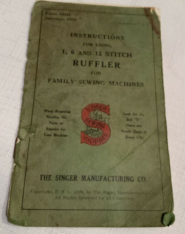 Singer Sewing Machine Instructions For 1,6 And 12 Stitch Ruffler 1929