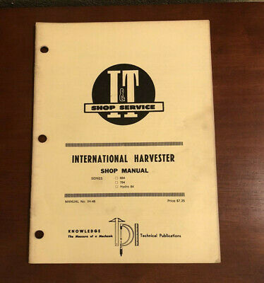 I T Shop Service Manual Ih-46 International Harvester 684 784 Hydro 84 Tractor