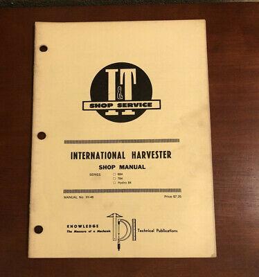 I T Shop Service Manual Ih-46 International Harvester 684 784 Hydro 84 Tractor