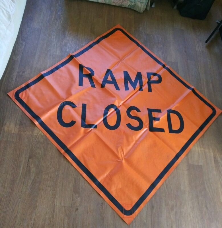 """RAMP CLOSED  48"""" X 48"""" Vinyl .NON REFLECTIVE Roll Up Sign. 0016"""
