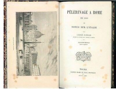FLEURY L'ABBE PELEGRINAGE A ROME EN 1869 OU NOTES SUR L'ITALIE MAME 1875 VIAGGI