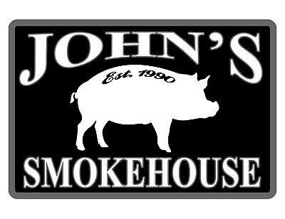Personalized Smokehouse Sign Durable Aluminum No Rust Full Color Custom Sign075