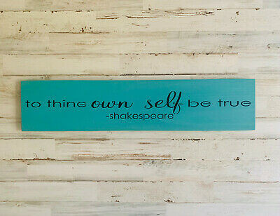 To thine Own Self Be True Shakespeare Wood Sign, Inspirational (To Thine Own Self Be True Quote)