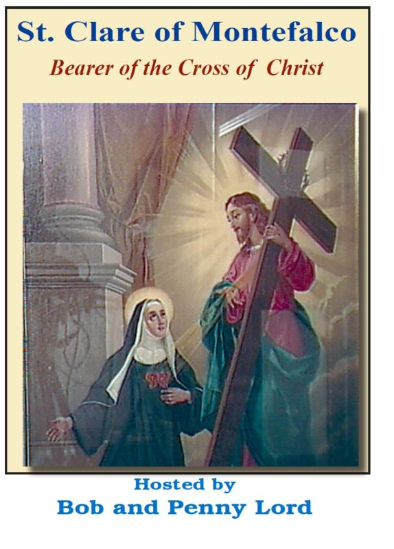Saint Clare of Montefalco DVD by Bob and Penny Lord, New