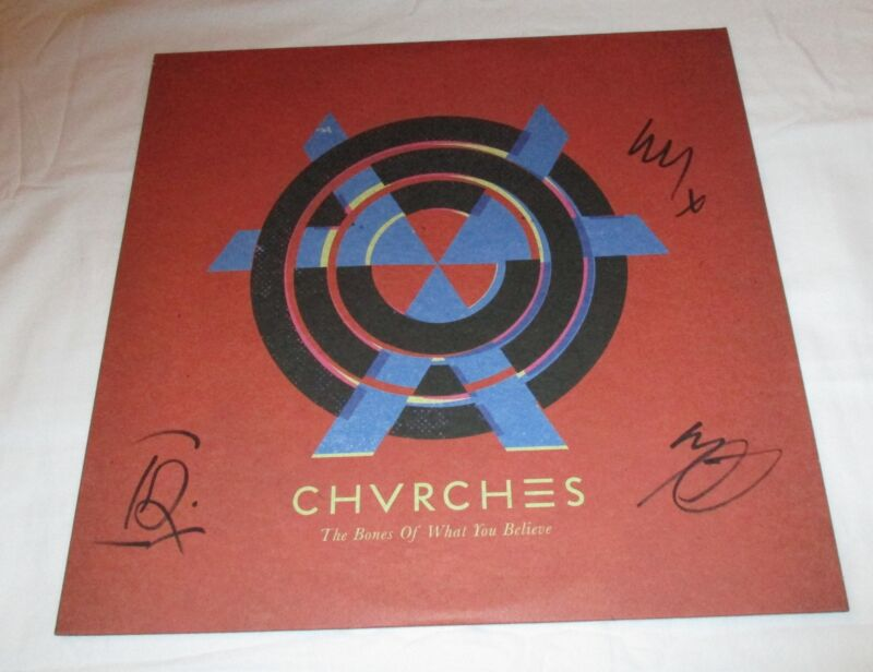 CHVRCHES SIGNED THE BONES OF WHAT YOU BELIEVE VINYL RECORD