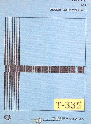 Tsugami Spl1 Chucker Lathe Parts And Drawings Manual