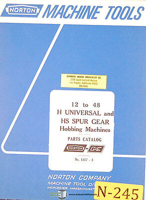 Norton 12 To 48 H Hs Hobbing Machines 1337-2 Parts Manual 1966