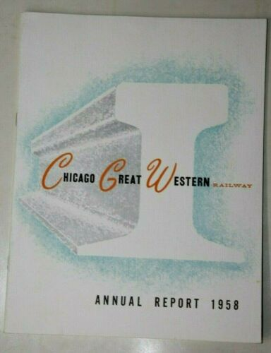 CHICAGO GREAT WESTERN RAILWAY 1958 ANNUAL REPORT