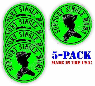 5 Funny Support Single Moms Hard Hat Stickers Welding Helmet Decals Labels