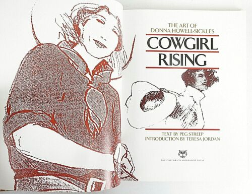 Cowgirl Rising The Art of Donna Howell-Sickles 1st Edition Cowgirl Spirit