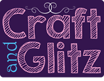 Craft and Glitz
