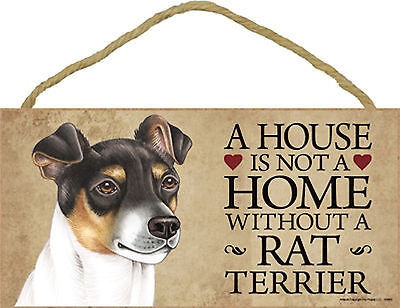 A house is not a home without a Rat Terrier Wood Puppy Dog Sign Plaque USA Made