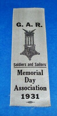 ORIGINAL 1931 G.A.R. UNION VETERANS MEMORIAL DAY ASSOCIATION SILK RIBBON - Veterans Day Ribbon
