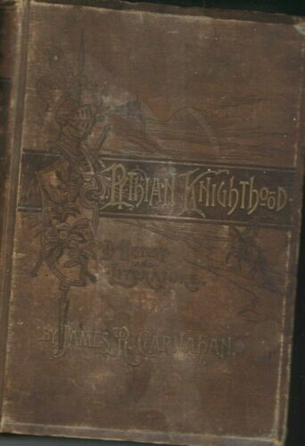 """Book, """"Pythian Knighthood by James Carnahan, 1888, Lot 155"""