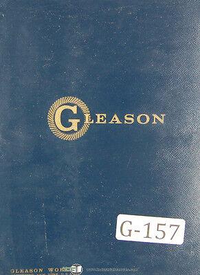 Gleason 13 Spiral Bevel Hypoid Cutter Sharpener Operators Instruction Manual