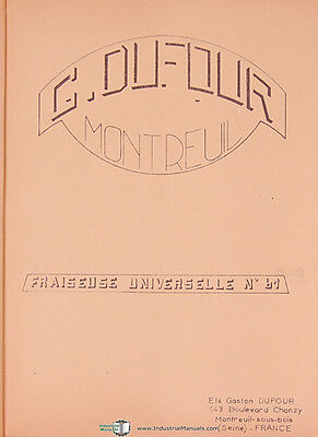 Dufour Faston 61 Universal Milling Machine Instructions And Parts Manual 1971
