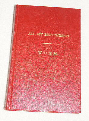 All My Best Wishes by W Clarke S Mays (1966) poetry sent to friends SIGNED