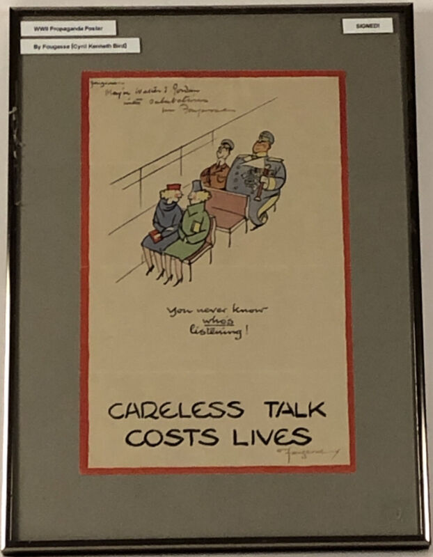 ORIG FOUGASSE CARELESS TALK COSTS LIVES (NEVER KNOW) SIGNED WWII PROP POSTER