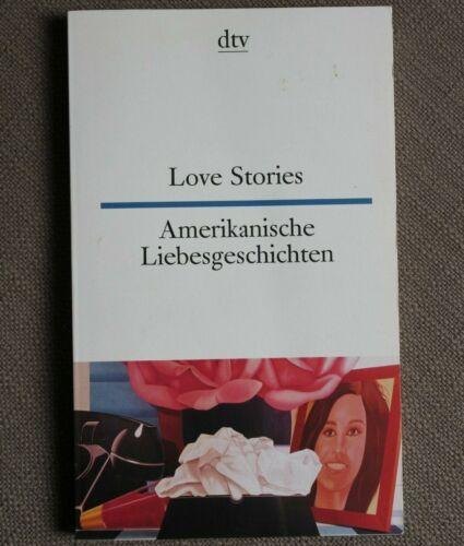 4/ Theo Schumacher Love Stories Amerikanische Liebesgeschichten dtv 1983
