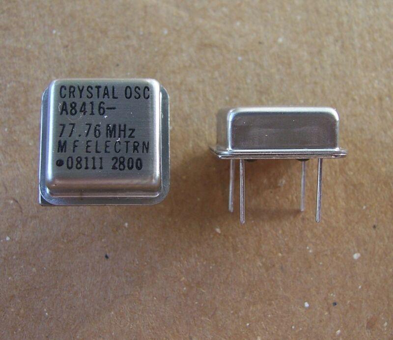 MFE CRYSTAL OSCILLATORS 77.76 MHz (100 PCS)