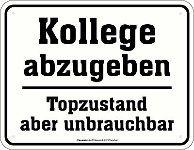 Rechteckige Ebene (Fun Schild - Kollege abzugeben Topzustand - Alu Blechschild bedruckt Geschenk)