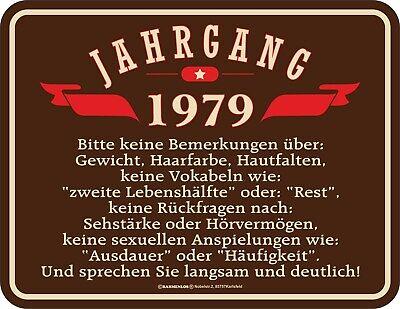 Blechschild zum 40. Geburtstag 40 Jahre Jahrgang 1979  Geschenke Schild 40zig ()