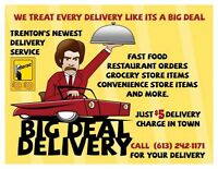 Big Deal Delivery is looking for drivers.
