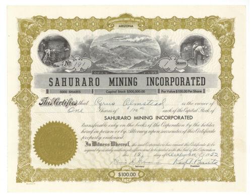 Sahuraro Mining Incorporated. Stock Certificate. Arizona. 1952