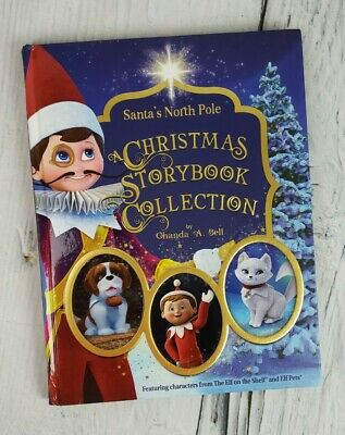 Santa's North Pole A Christmas Story Book Collection Elf Pets & Elf on the Shelf