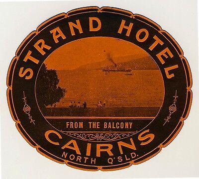 Strand Hotel CAIRNS QLD Australia * Old Luggage Label Kofferaufkleber