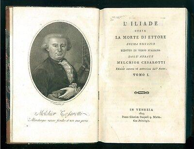 L'ILIADE LA MORTE DI ETTORE POEMA OMERICO MELCHIOR CESAROTTI PASQUALI 1803 2 VOL