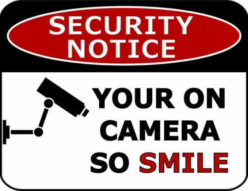 Security Notice Your on Camera So Smile 11.5 inches x 9 inches Laminated Sign